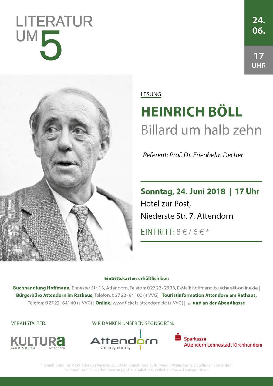 Am Sonntag, 24. Juni 2018 referiert Prof. Dr. Decher auf Einladung von KULTURa um 17 Uhr im Hotel zur Post in Attendorn über Heinrich Bölls Roman